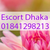 Escort in Dhaka d